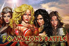 50 Amazons'Battle Slot Casino Online